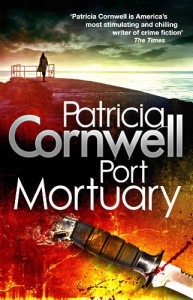 PORT MORTUARY First Edition SIGNED By Patricia Cornwell 2010 Hardcover NEW 52G