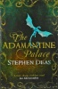 The Adamantine Palace (Memory of Flames 1) - Stephen Deas