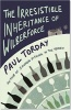 The Irresistible Inheritance of Wilberforce - Paul Torday