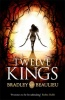 Twelve Kings (Song of the Shattered Sands 1) - Bradley Beaulieu