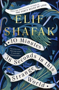 10 Minutes 38 Seconds in this Strange World - Elif Shafak