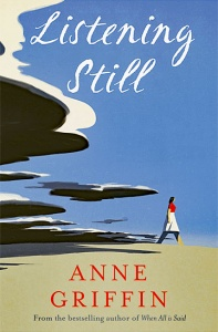 Listening Still - Anne Griffin