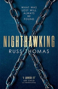 Nighthawking (DS Adam Tyler 2) - Russ Thomas