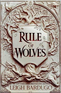 Rule of Wolves (King of Scars 2) - Leigh Bardugo