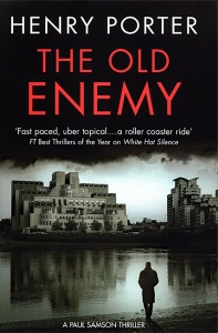 The Old Enemy (Paul Samson 3) - Henry Porter