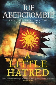 A Little Hatred (Age of Madness 1) - Joe Abercrombie