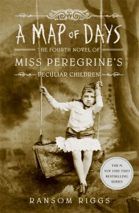 A Map of Days (Miss Peregrine's Peculiar Children 4) - Ransom Riggs
