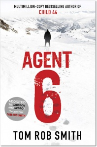 Agent 6 (Leo Demidov 3) - Tom Rob Smith