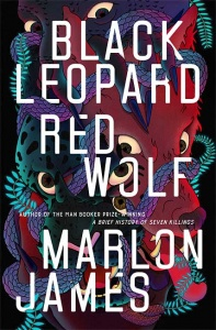 Black Leopard, Red Wolf (Dark Star 1) - Marlon James