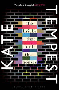 The Bricks that Built the Houses - Kate Tempest