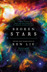 Broken Stars - edited by Ken Liu