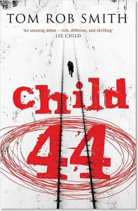 Child 44 (Leo Demidov 1) - Tom Rob Smith