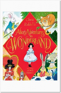 Chris Riddell's Alice's Adventures in Wonderland - Lewis Carroll