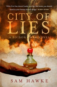 City of Lies (Poison War 1) - Sam Hawke