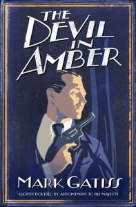 The Devil in Amber (Lucifer Box 2) - Mark Gatiss
