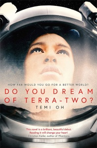 Do You Dream of Terra-Two? - Temi Oh
