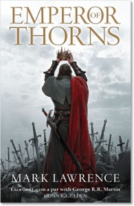Emperor of Thorns (Broken Empire 3) by Mark Lawrence