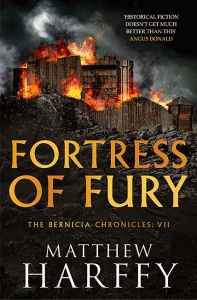 Fortress of Fury (Bernicia Chronicles 7) - Matthew Harffy