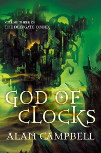 God of Clocks (Deepgate Codex 3) - Alan Campbell