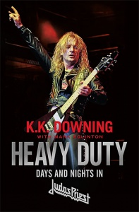 Heavy Duty: Days and Nights in Judas Priest - K.K. Downing