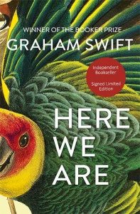 Here We Are - Graham Swift