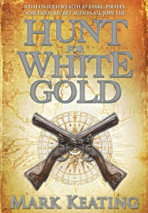 Hunt for White Gold by Mark Keating