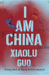 I Am China - Xiaolu Guo