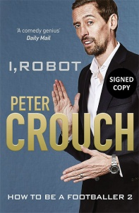 I, Robot: How to be a Footballer 2 - Peter Crouch