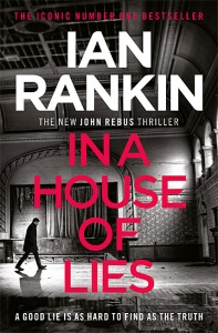 In a House of Lies (John Rebus 22) - Ian Rankin