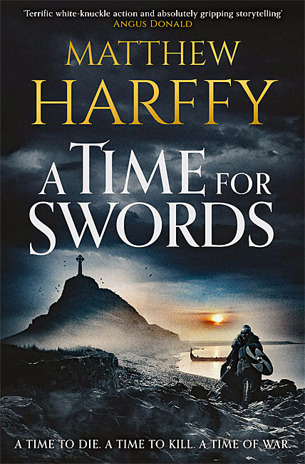 A Time for Swords - Matthew Harffy