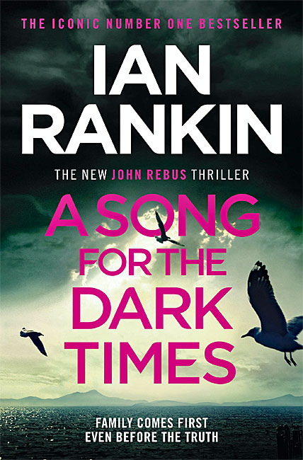 A Song for the Dark Times (John Rebus 23) - Ian Rankin