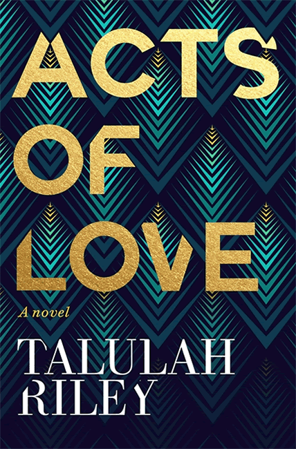 Acts of Love - Talulah Riley