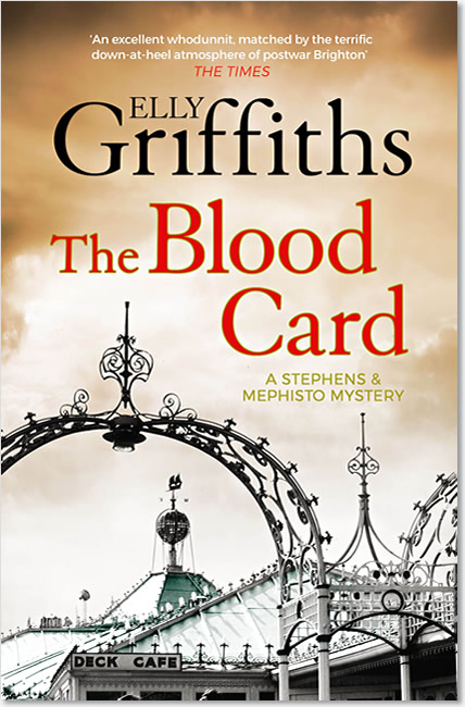 The Blood Card (Stephens & Mephisto Mystery 3) - Elly Griffiths