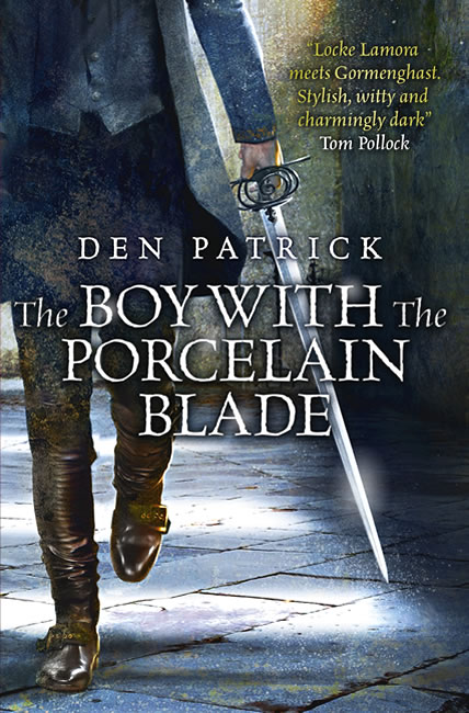 The Boy with the Porcelain Blade (Erebus Sequence 1) - Den Patrick