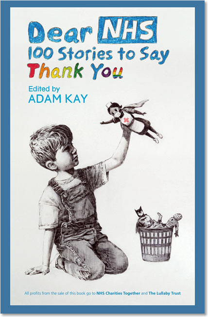 Dear NHS: 100 Stories to Say Thank You - Various, Adam Kay