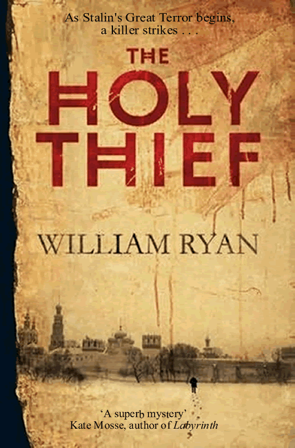 The Holy Thief (Korolev Mysteries 1) - William Ryan