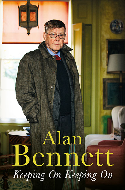 Keeping On Keeping On - Alan Bennett