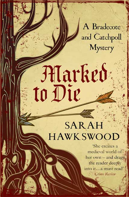 Marked to Die (Bradecote & Catchpoll 3) - Sarah Hawkswood
