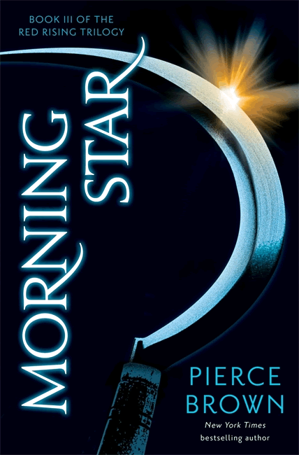 Morning Star (Red Rising Trilogy 3) - Pierce Brown