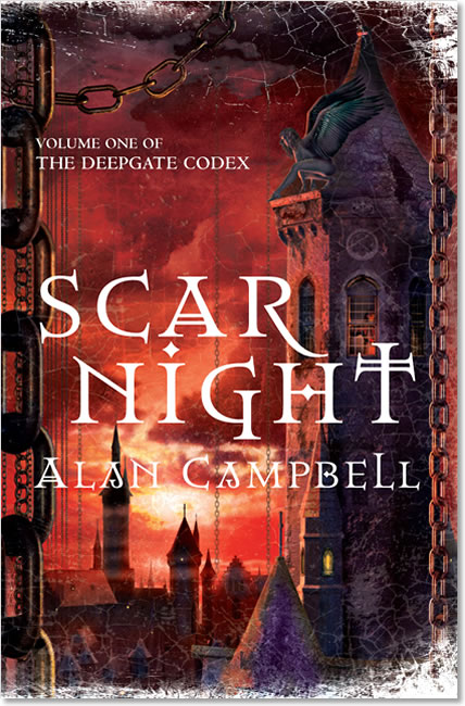 Scar Night (Deepgate Codex 1) - Alan Campbell