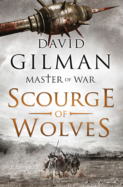 Scourge of Wolves (Master of War 5) - David Gilman