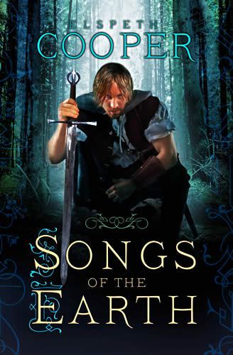 Songs of the Earth (Wild Hunt 1) - Elspeth Cooper