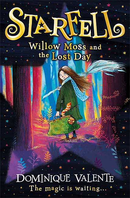 Willow Moss and the Lost Day (Starfell 1) - Dominique Valente