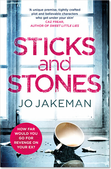 Sticks and Stones - Jo Jakeman