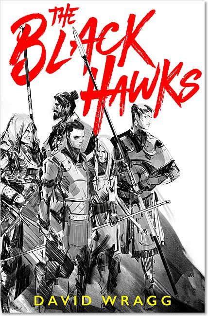 The Black Hawks: Articles of Faith 1 - David Wragg