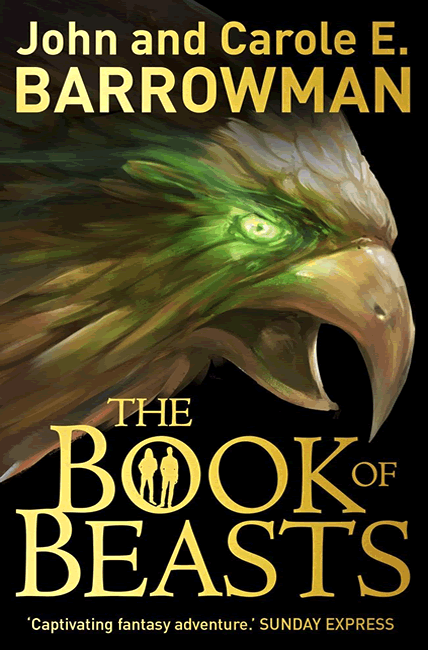The Book of Beasts (Hollow Earth 3) - John and Carole E Barrowman