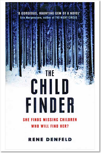 The Child Finder (Naomi Cottle 1) - Rene Denfeld