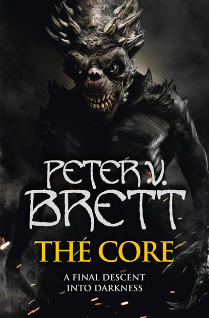 The Core (Demon Cycle 5) - Peter V. Brett