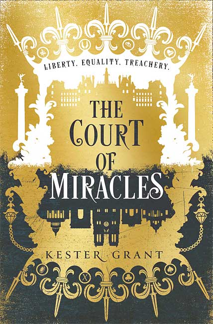 The Court of Miracles (Court of Miracles 1) - Kester Grant