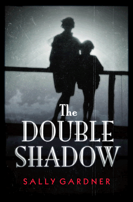 The Double Shadow - Sally Gardner